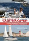 Tom Cunliffe: The Complete Yachtmaster: Sailing, Seamanship and Navigation for the Modern Yacht Skipper